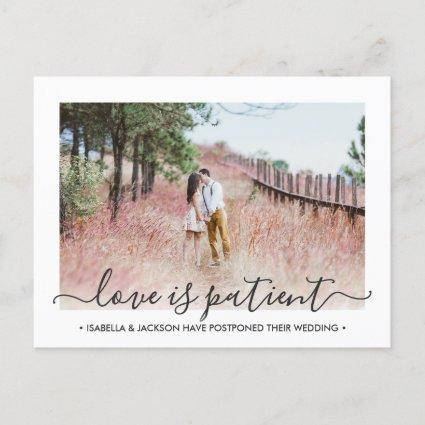 2 Photo Love is Patient Wedding Change the Date Announcement