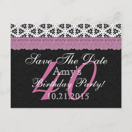 40th Birthday Save the Date Black White Pink Announcement