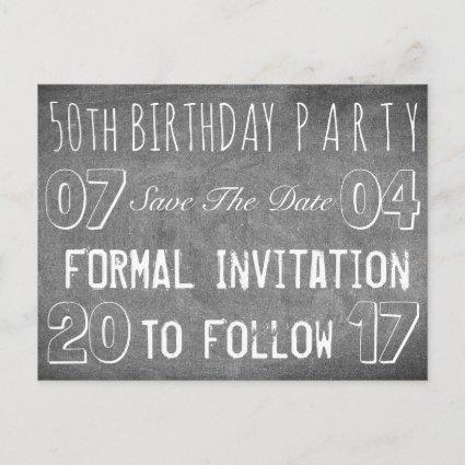 50th Birthday Party Save The Date Chalkboard Announcement