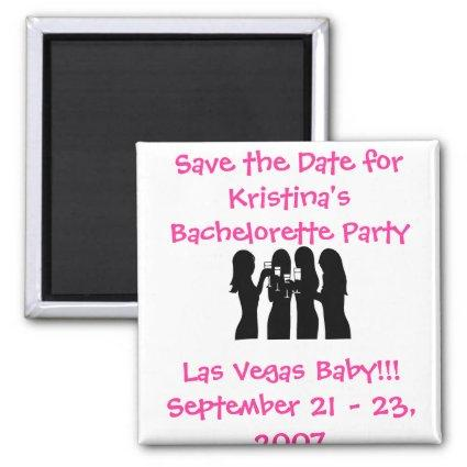 58192, Save the Date for Kristina's Bachelorette ( Magnets