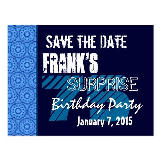 75th surprise birthday save the date blue pattern cards save the