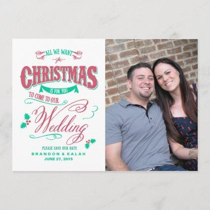 All We Want for Christmas Save the Date