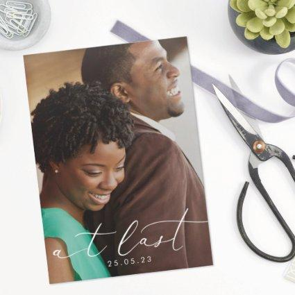 At Last Modern Calligraphy Photo Overlay Save The Date
