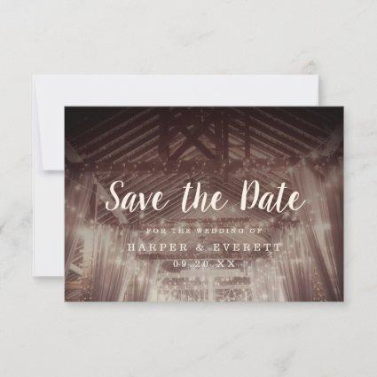 Barn Rafters with String Lights Rustic Wedding Save The Date