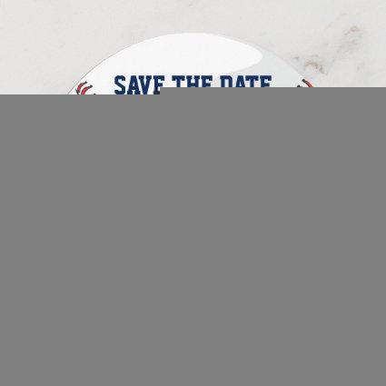 Baseball Save The Date Wedding Announcement Round