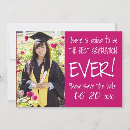 Best Graduation Save The Date  Photo Modern Pink