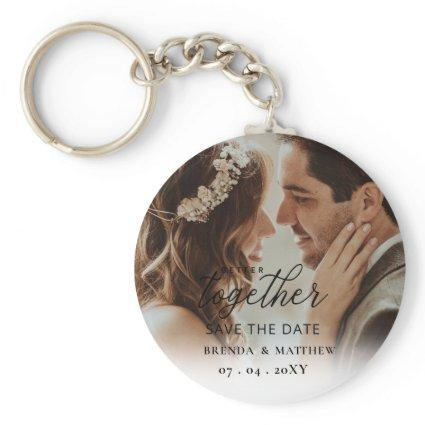 Better Together Script Photo Save The Date Keychain