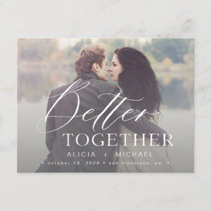 Better together script wedding photo save the date announcement