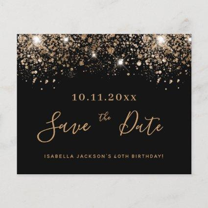 Birthday black gold glitter drips save the date