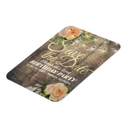 Birthday Party Save The Date Flowers Wood Lights Magnet
