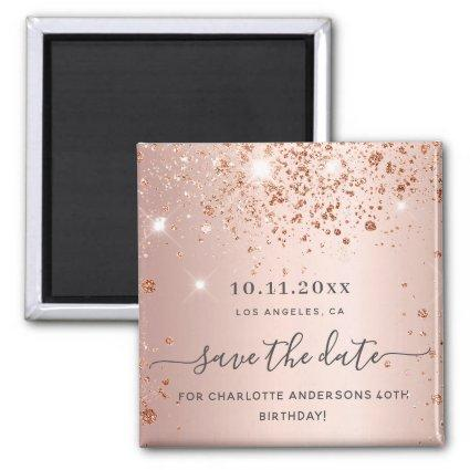 Birthday rose gold glitter save the date magnet