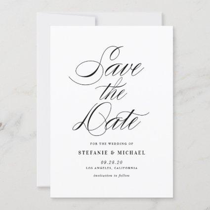 Black and White Minimalist Script Save The Date