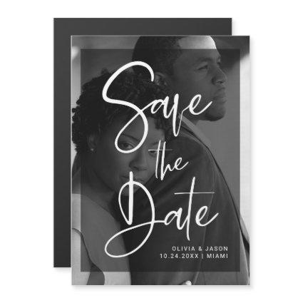 Black and White Overlay | Photo Save the Date Magnetic Invitation