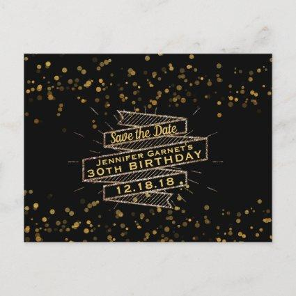 Black Gold Confetti Birthday Save the Date Announcements Cards