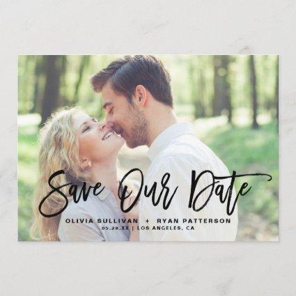 Black Rustic Brush Calligraphy Photo Save Our Date Save The Date