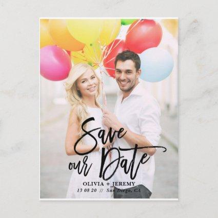 Black Rustic Hand Lettering Photo Save Our Date Announcement