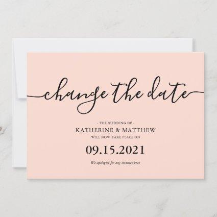 Blush Pink Typography Change the Date Wedding Save The Date