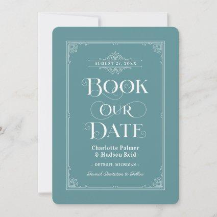 Book Our Date Muted Aqua Vintage Cover Wedding Save The Date