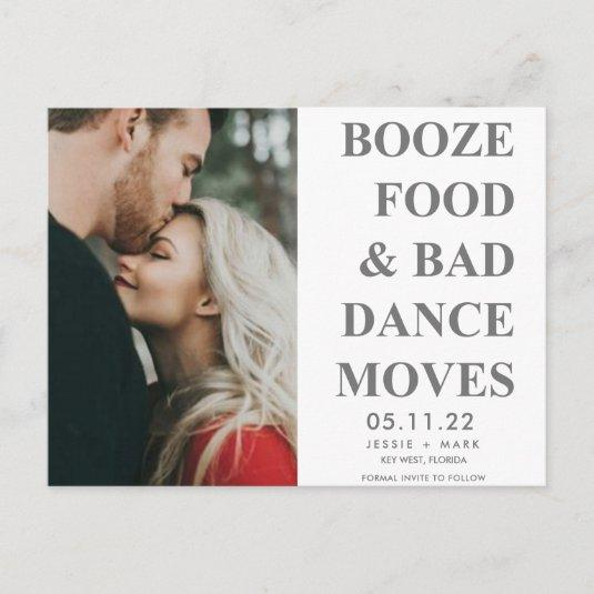 Booze, Food, Bad Dance Moves Funny Save the Dates Announcement