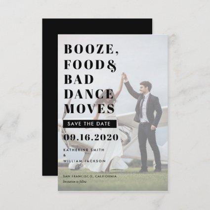 Booze Food & Bad Dance Moves Save The Date Card