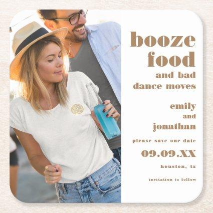 Booze Food Bad Dance Photo Gold Save The Date Square Paper Coaster