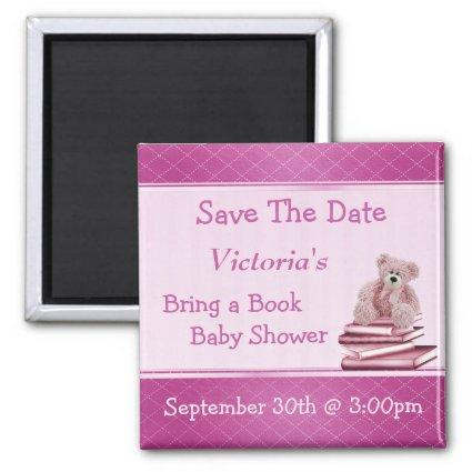 Bring a Book Pink Teddy Baby Shower Save the Date Magnet