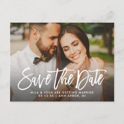 Brush Lettered Script Wedding Photo Save the Date Announcement