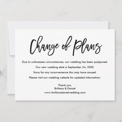 Brush Script Change of Plans New Wedding Date Card