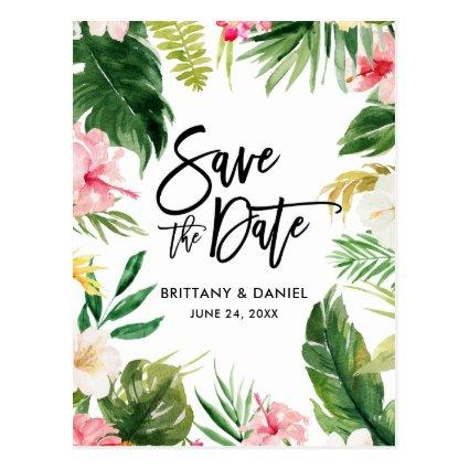 Brush Script  Save the Date Tropical Floral