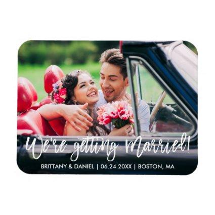 Brush Script We're Getting Married Save the Date Magnet