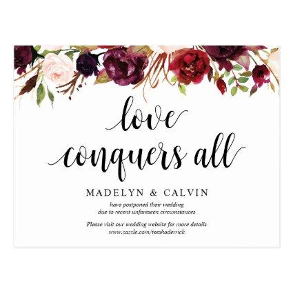 Burgundy Florals, Love conquers all, Postponed