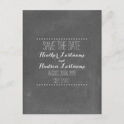 Chalkboard Inspired Wedding Save The Date Announcements