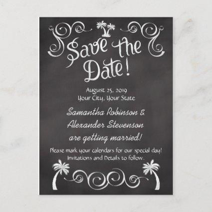 Chalkboard Palm Tree Beach Wedding Save the Date Announcement