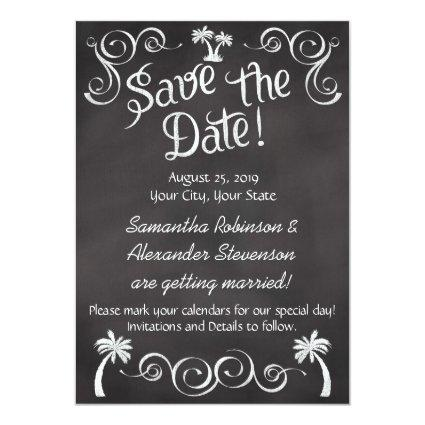 Chalkboard Palm Tree Beach Wedding Save the Date Invitation