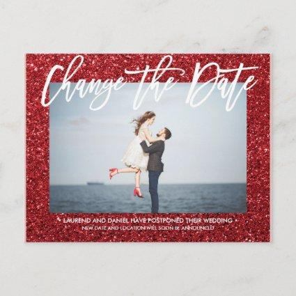 CHANGE THE DATE Glitter Red calligraphy photo Announcement