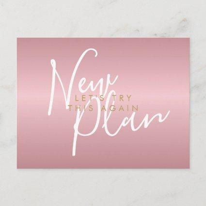 Change the Date New Plan Script Rose Gold