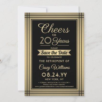 Cheers Any Years Retirement Elegant Black and Gold Save The Date