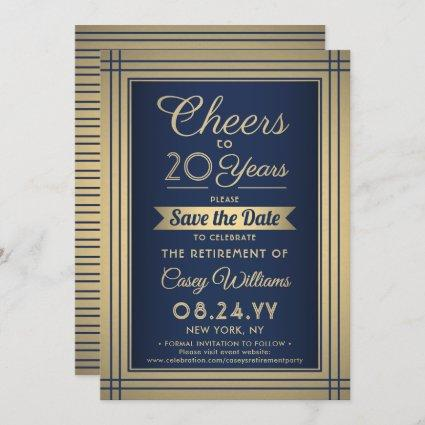 Cheers Any Years Retirement Elegant Navy Blue Gold Save The Date