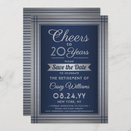 Cheers Any Years Retirement Navy Blue and Silver Save The Date