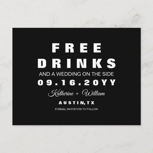 Chic Funny Free Drinks Wedding Save the Date Announcement