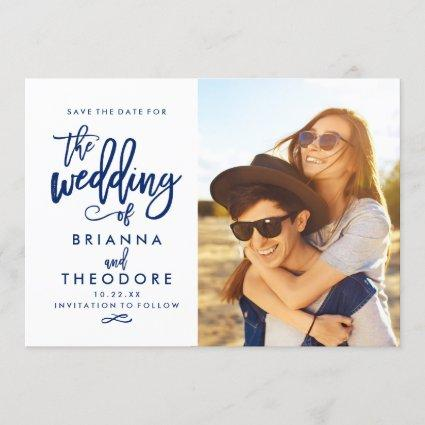 Chic Hand Lettered Save The Date Photo Navy