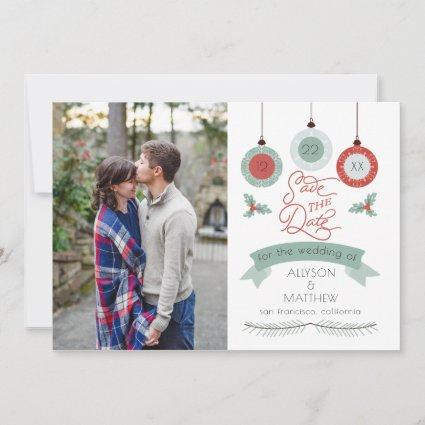 Christmas Holiday Baubles | Holly Wedding Save The Date