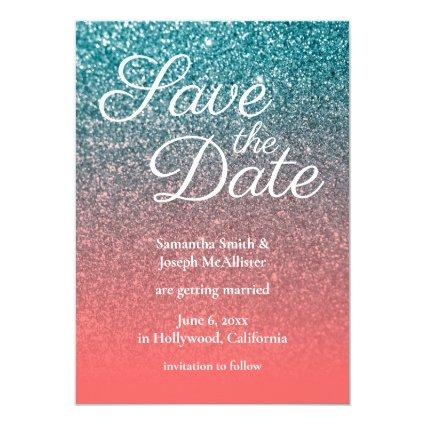 Coral and Teal Ombre Glitter Save the Date Invitation