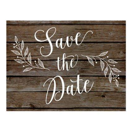 Country Rustic Save the Dates Wood Grain Post Cards