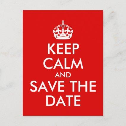 Create Your Own Keep Calm and Save the Date Announcement