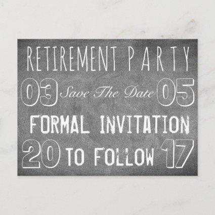 Custom Retirement Party Save The Date Chalkboard Announcement