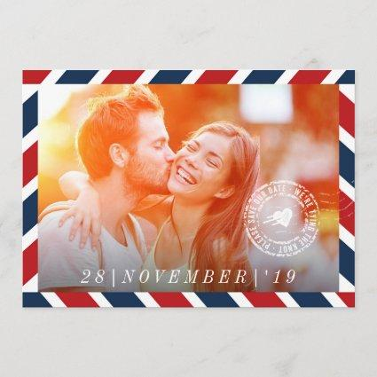 Destination Save The Date Airmail Post Photo Card
