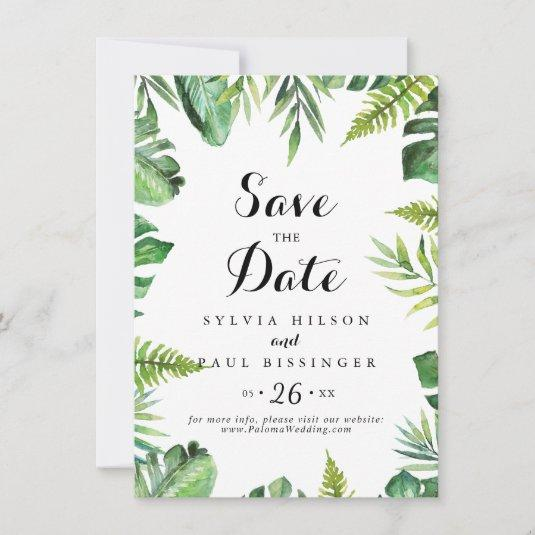 Destination Tropical Greenery Wedding Save The Date