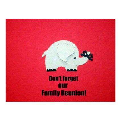 Don't forget our Family Reunion!