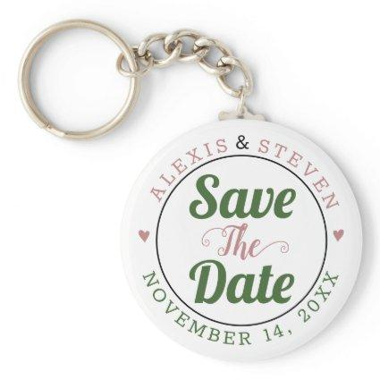 Dusty rose, green typography, hearts Save the Date Keychain